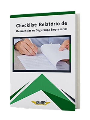 Checklist: Relatório de ocorrências na Segurança Empresarial